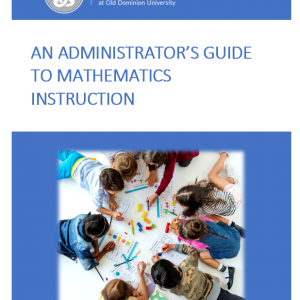 An Administrator's Guide to Mathematics Instruction