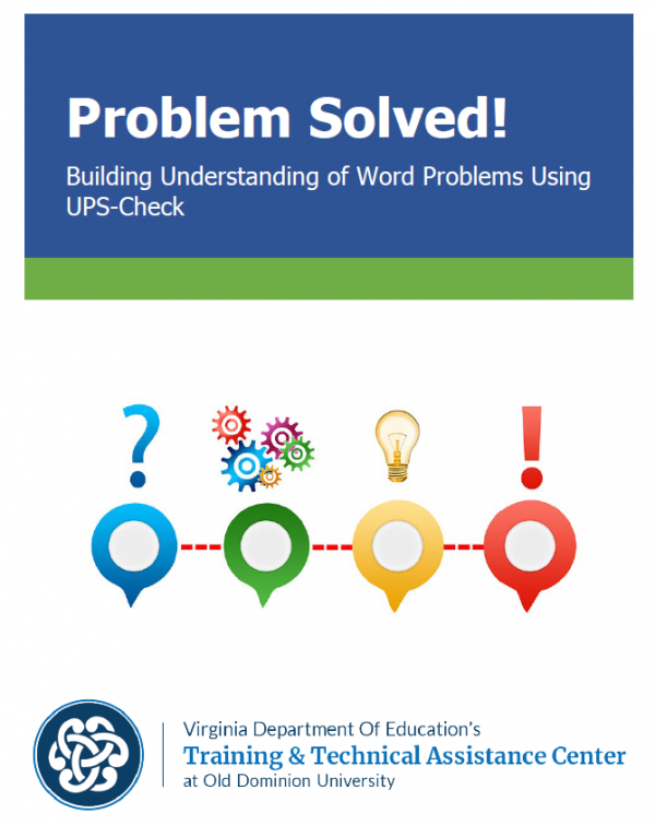 Problem Solved! building Understanding of Word problems Using UPS-Check